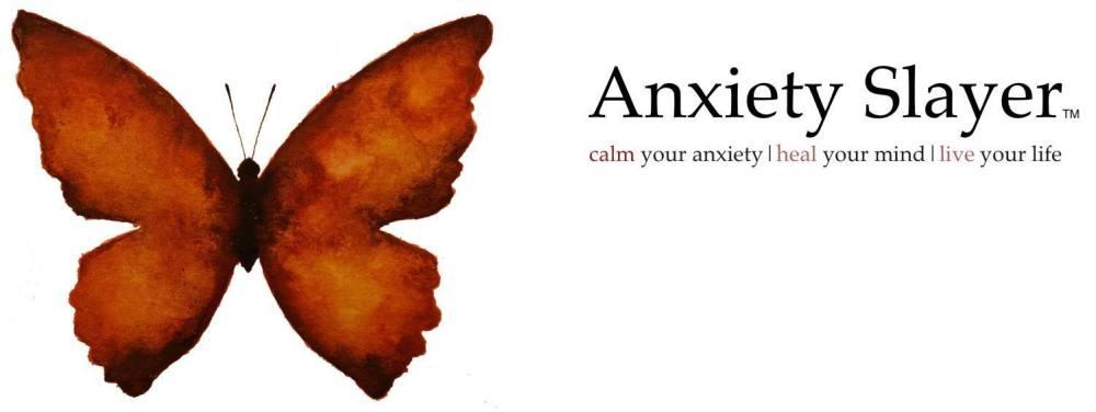 anxiety slayer